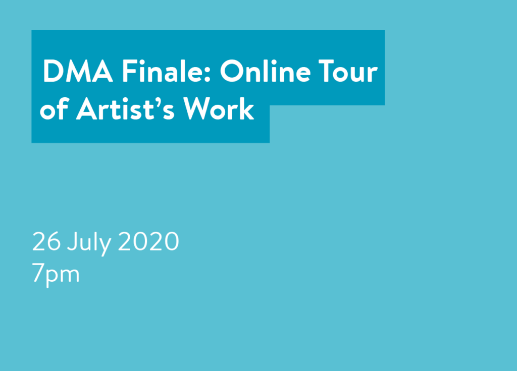 DMA Finale: Online Tour of Artist's Work
